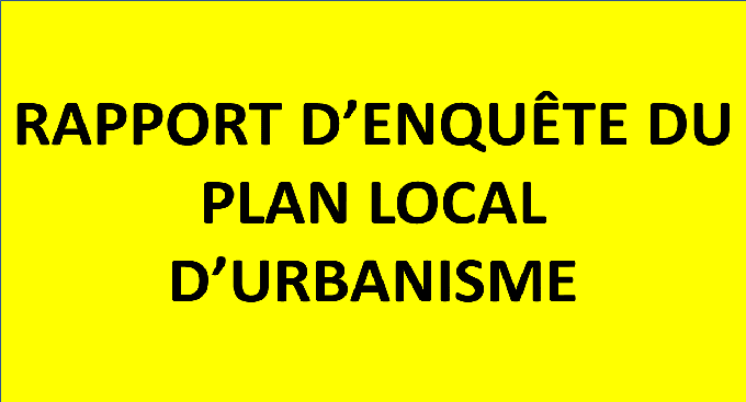 Rapport d'enquête du Plan Local d'Urbanisme